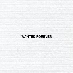 Wanted Forever