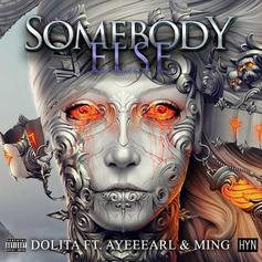 Somebody Else (Feat. Ming & Joinez)