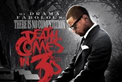 "Fabolous Releases Cover Art For ""There Is No Competition 3: Death Comes In 3's"" Mixtape"