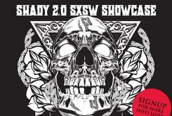 SXSW Shady 2.0 Showcase Full Stream