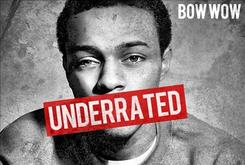"Bow Wow Reveals Cover Art For ""Underrated"" Album"