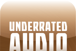 Underrated Audio: May 21- May 27