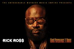 "Rick Ross Reveals ""God Forgives, I Don't"" Tracklist [Updated With Features]"