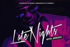 "Cover Art & Release Date Revealed For Jeremih's ""Late Nights"" Mixtape"