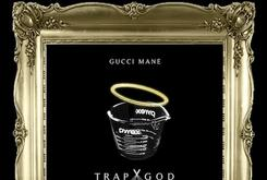 "Cover Art Revealed For Gucci Mane's ""Trap God"" Mixtape"