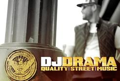 "Tracklist And Features Revealed For DJ Drama's ""Quality Street Music"""