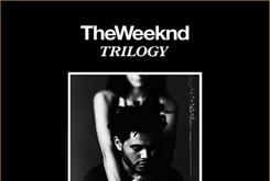 "First Week Sales For The Weeknd's ""Trilogy"""