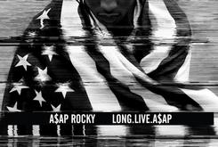 "Tracklist Revealed For A$AP Rocky's ""Long.Live.A$AP"" [Updated: Official Tracklist]"