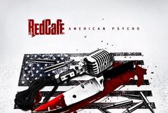 "Tracklist Revealed For Red Cafe's ""American Psycho"""