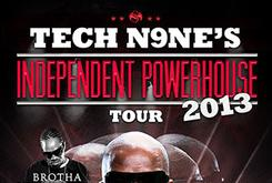 "Tech N9ne Announces Dates For ""Independent Powerhouse Tour 2013"""