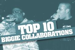 Top 10 Biggie Collaborations