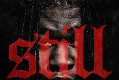 "Young Chop Reveals ""Still"" Album Artwork & Tracklist"