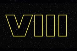 """The Official Title For """"Star Wars Episode VIII"""" Has Been Revealed"""