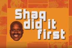 "Watch Shaqtin A Fool: ""Shaq Did It First"" Edition"