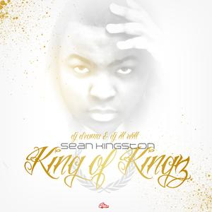 King Of Kingz (Hosted by DJ ill Will & DJ Drama)