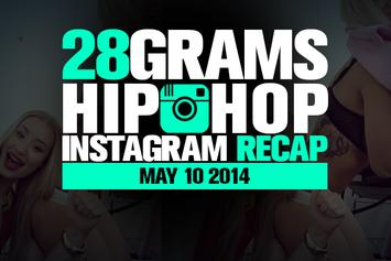 28 Grams: Hip-Hop Instagram Recap (May 10)