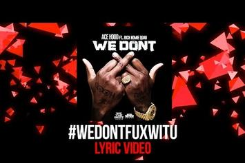 "Ace Hood Feat. Rich Homie Quan ""We Don't"" (Lyric Video)"