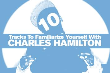 10 Tracks To Familiarize Yourself With Charles Hamilton