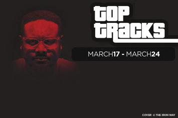 Top Tracks of The Week: March 17 - March 24