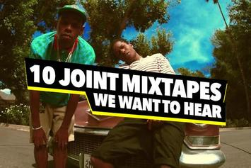 10 Joint Mixtapes We Want To Hear