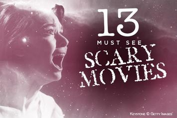 13 Must-See Scary Movies For Halloween