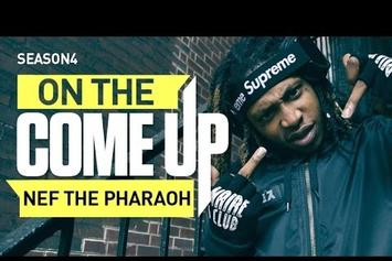 On The Come Up: Nef The Pharaoh