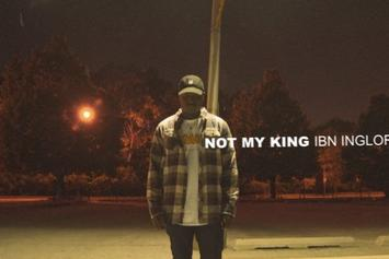 "Ibn Inglor ""Not My King"" Video"