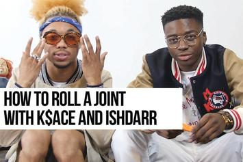 How To Roll With K$ACE & IshDARR